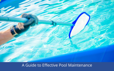 A Guide to Effective Pool Maintenance